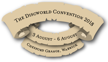 Discworld Convention 2018, 3rd to the 6th of August, Chesford Grange Hotel, Warwick